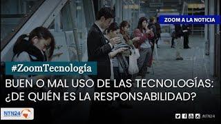 Buen o mal uso de las tecnologías: ¿De quién es la responsabilidad