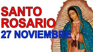 SANTO ROSARIO DE HOY VIERNES 27 DE NOVIEMBRE de 2020|MISTERIOS DOLOROSOS//ROSARIOS GUADALUPANOS