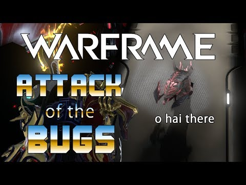 Warframe: Attack of the Bugs