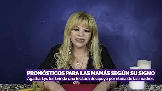 Agatha Lys PRONÓSTICO PARA LAS MAMÁS SEGÚN SU SIGNO: LECTURA DE APOYO  ? PBO