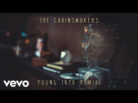connectYoutube - The Chainsmokers - Young (K?D Remix - Audio)