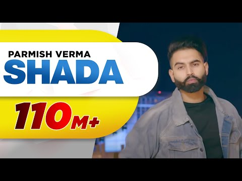 Shada-Parmish Verma Full HD Video Song With Lyrics