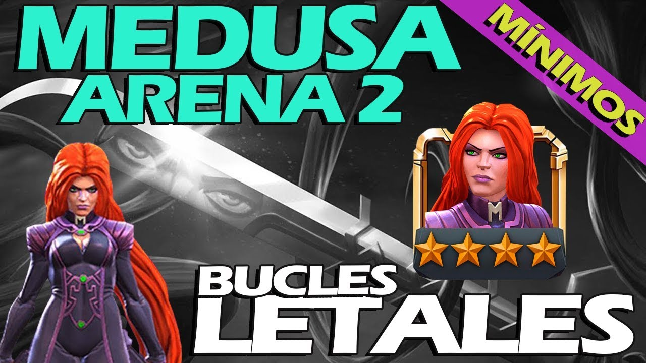 MEDUSA 4 star ARENA 2 MÍNIMOS go go go Marvel Batalla de Superheroes