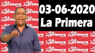 Resultados y Comentarios LOTERIA LA PRIMERA 03-06-2020 (CON JOSEPH TAVAREZ)