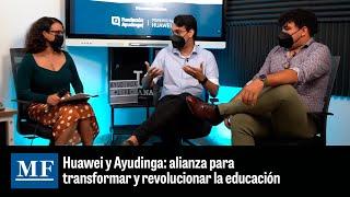 Huawei y Ayudinga, una alianza para revolucionar y transformar la educación