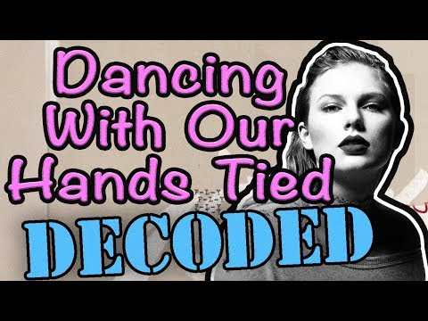 connectYoutube - Dancing With Our Hands Tied EXPLAINED - Taylor Swift