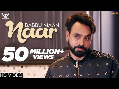 Babbu Maan – Naar | Official Music Video | Ik C Pagal | New Punjabi Songs 2018