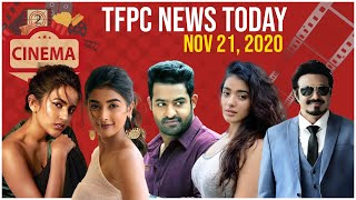 TFPC Movie News Today - Nov 21 , 2020 | Entertainment | Gossips | Shootings | Actors | Hits | Flops - TFPC