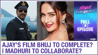 Ajay's film Bhuj's work from home | Madhuri to work with Salman & Shah Rukh Khan? | Planet Bollywood - ZOOMDEKHO