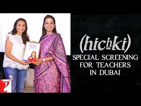 Hichki - Special Screening For Teachers in Dubai | Rani Mukerji | In Cinemas Now