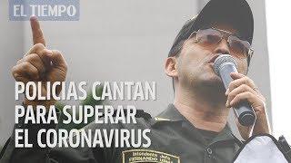 'Gracias a la vida' cantan polici?as en Medelli?n para superar el coronavirus