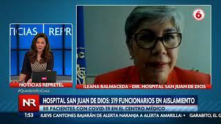 Dir. de Hospital San Juan de Dios detalla cómo se enfrenta el centro médico a la crisis sanitaria