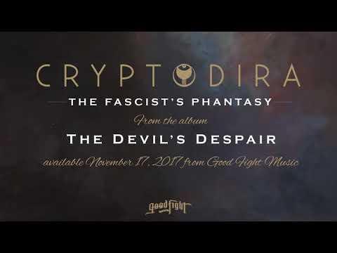 connectYoutube - Cryptodira - The Fascist's Phantasy [OFFICIAL STREAM]