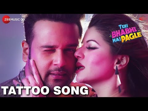 TATTOO SONG LYRICS - Sunidhi Chauhan | Teri Bhabhi Hai Pagle