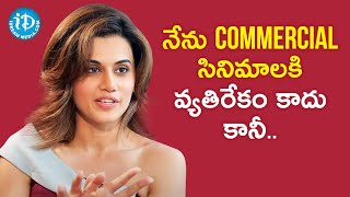 Am not against Commercial Movies - Taapsee Pannu | Frankly With TNR | Talking Movies with iDream - IDREAMMOVIES