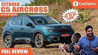 Citroen C5 AirCross India Review: COMFORT हो तो ऐसा!
