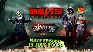 Baalveer Returns | New Episodes start from 13th July | #SwitchOnSAB - SABTV