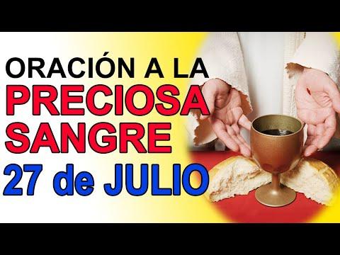 ORACIÓN A LA PRECIOSA SANGRE DE CRISTO 27 DE JULIO DE 2021 IGLESIA CATOLICA CANAL OFICIAL ORACIONES