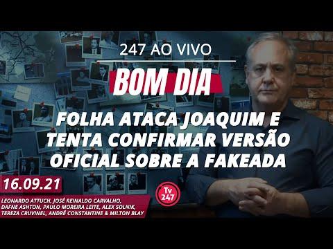 Bom dia 247: Folha ataca Joaquim e tenta confirmar fakeada