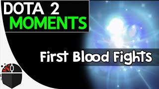 Dota 2 Moments - First Blood Fights