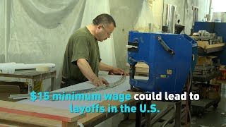 $15 minimum wage could lead to layoffs in the U.S.