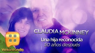 ¡Ella es Claudia Mckinney, la hija que Alberto Vázquez reconoció 50 años después! | Ventaneando