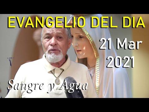 Evangelio Del Dia de Hoy - Domingo 21 Marzo 2021- Sangre y Agua