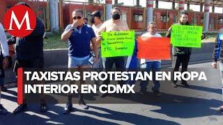 Taxistas de Ecatepec se quitan la ropa para exigir apoyos