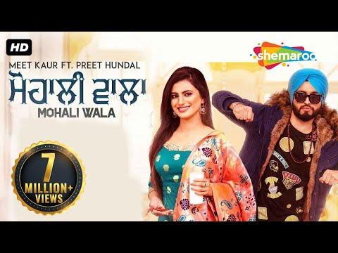 Mp3 Download Mohali Wala-Meet Kaur HD Video Song With Lyrics.