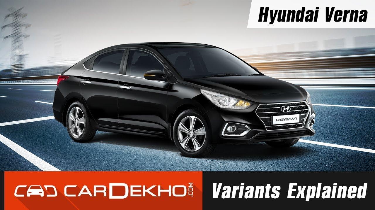 Hyundai Verna Variants Explained