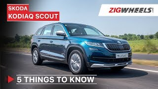 Skoda Kodiaq Scout India Review | 5 Things To Know | ZigWheels.com