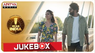 Miss India Full Songs Jukebox ||  Keerthy Suresh | Narendra Nath || Thaman S - ADITYAMUSIC