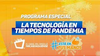 PROGRAMA ESPECIAL: La tecnología en tiempos de pandemia