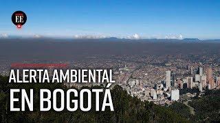 Alerta amarilla en Bogotá por aire contaminado - El Espectador