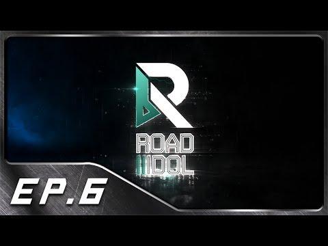 ROAD TO IDOL - EP 6 | บทเรียนอันแสนยิ่งใหญ่ #R2ID
