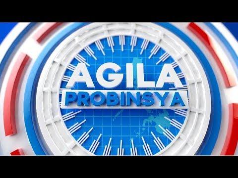 Watch: Agila Probinsya - January 8, 2019