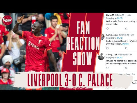 MANE JOINS THE 100 CLUB!   LIVERPOOL 3-0 CRYSTAL PALACE   LFC FANS REACTION