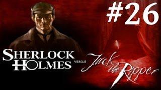 Sherlock Holmes vs. Jack the Ripper Walkthrough part 26