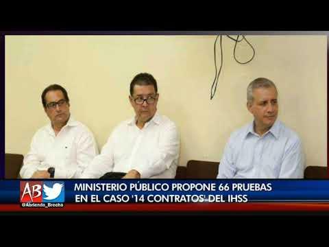 Ministerio Público propone 66 pruebas en el caso 14 contratos del IHSS