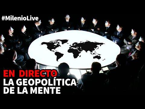 La geopolítica de la mente | #MilenioLive | Programa T3x09 (14/11/2020)
