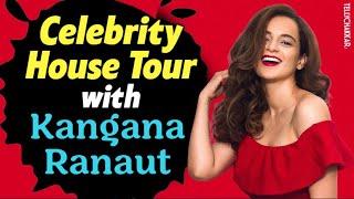 Celebrity House tour | Panga actress, Kangana Ranaut shared insides of her home | Checkout | - TELLYCHAKKAR