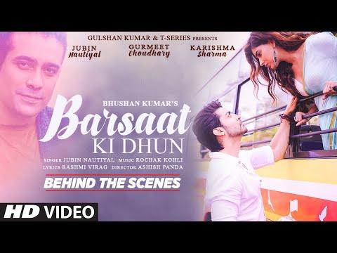 Barsaat Ki Dhun (Behind The Scenes) Rochak K, Jubin N, Gurmeet C, Karishma S, Rashmi V | Bhushan K