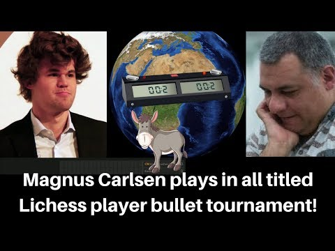 Berserk Chess! Kingscrusher plays in all titled Lichess bullet tournament  which has Magnus Carlsen
