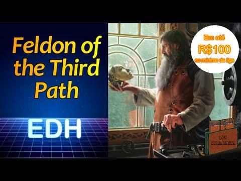 Feldon of the Third Path (Deck Tech Commander EDH)