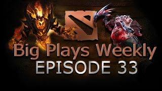Dota 2 - Big Plays Weekly - Ep. 33