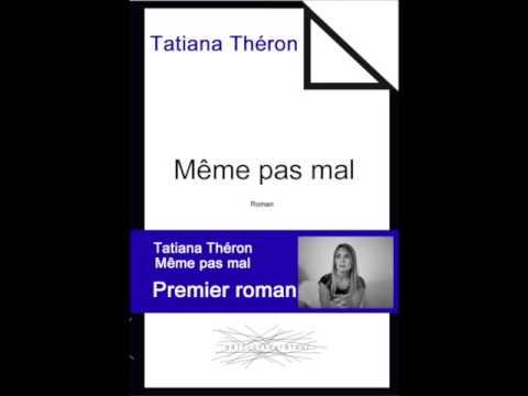 Vidéo de Tatiana Théron