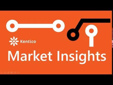 Kentico Market Insights Webinar - Doing More With Less