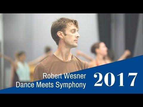 Robert Wesner: Dance Meets Symphony