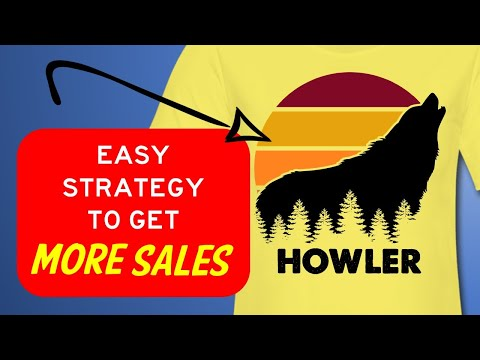 EASY STRATEGY to get MORE SALES in PRINT ON DEMAND