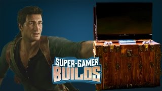 Uncharted 4 Treasure Chest - Super Gamer Builds